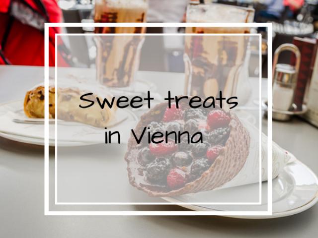 Sweet Treats in Vienna